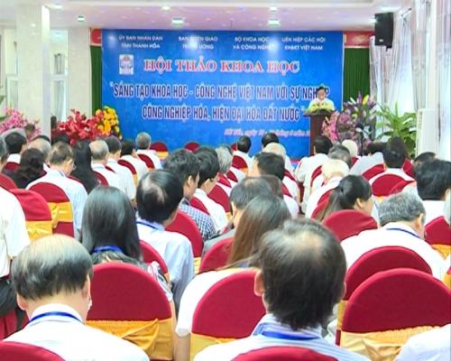 """Hội thảo """"Sáng tạo khoa học công nghệ Việt Nam với sự nghiệp CNH, HĐH đất nước"""""""